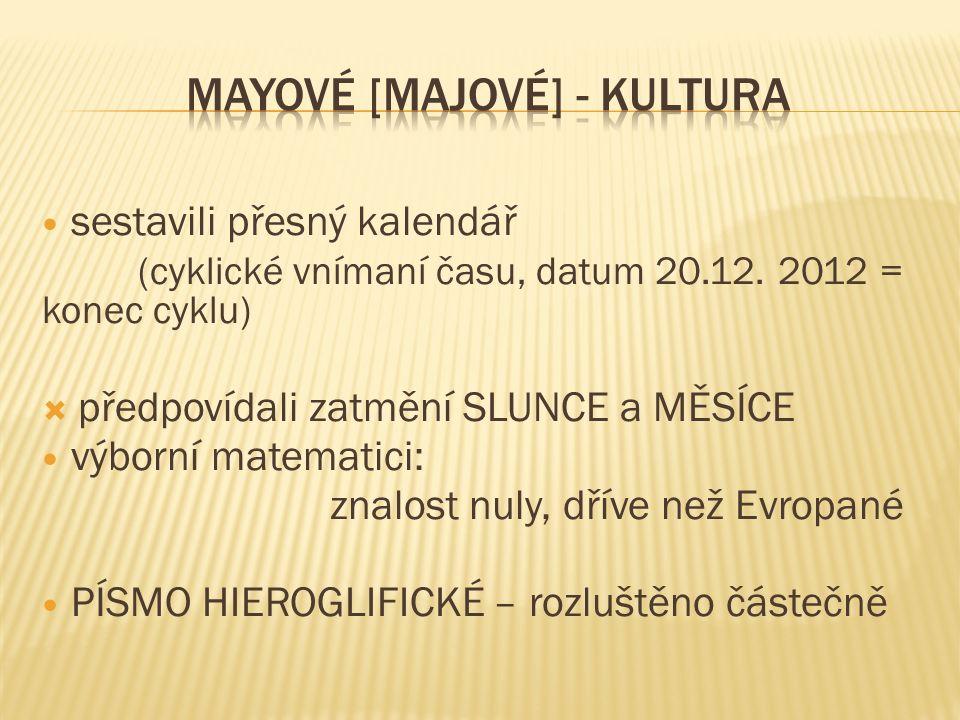 MAYOVÉ [majové] - kultura